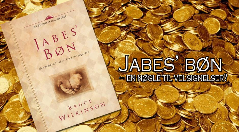 Jabes' bøn – en nøgle til velsignelser