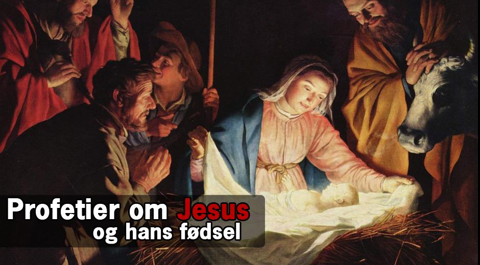 Profetier om Jesus og hans fødsel