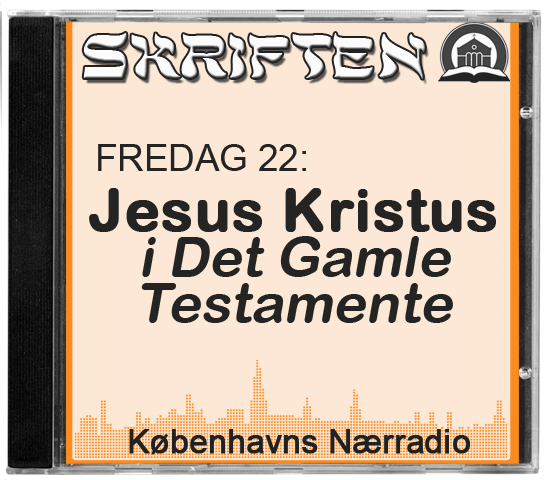 Jesus Kristus i Det Gamle Testamente - M