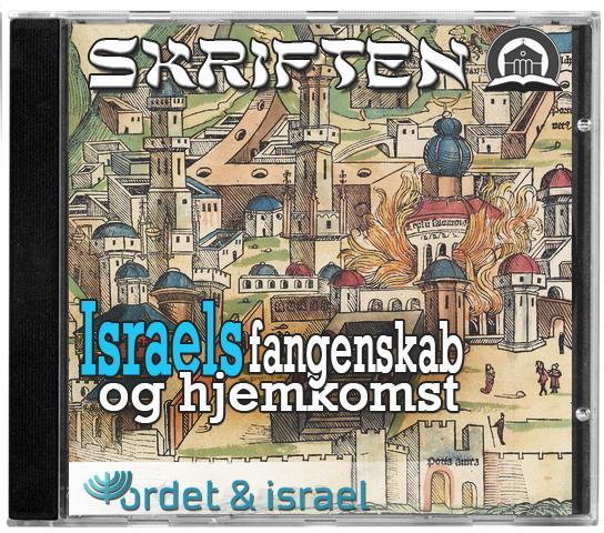 Israels fangenskab og hjemkomst - M