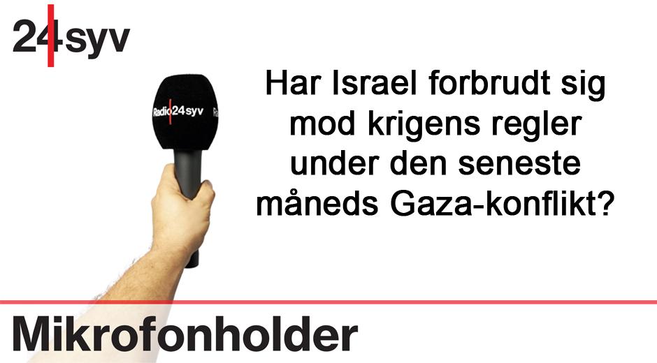Har Israel forbrudt sig mod krigens regler under den seneste måneds Gaza-konflikt