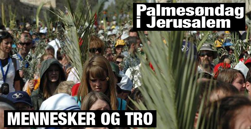 Palmesøndag i Jerusalem