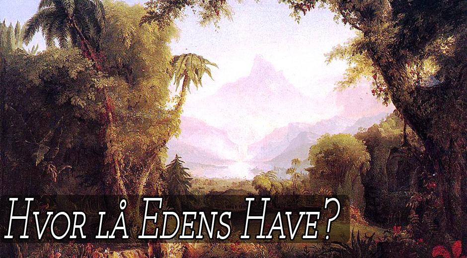 Billede: The Garden of Eden af Thomas Cole (ca. 1828)