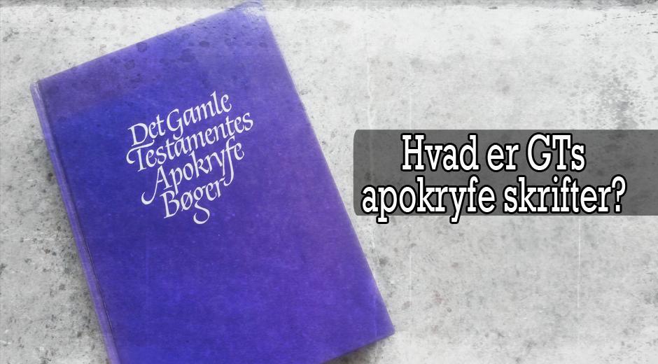 Hvad er GTs apokryfe skrifter copy