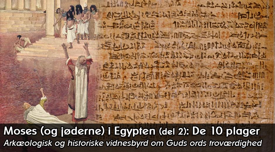 Billede: James Tissot & Ipuwer Papyrus