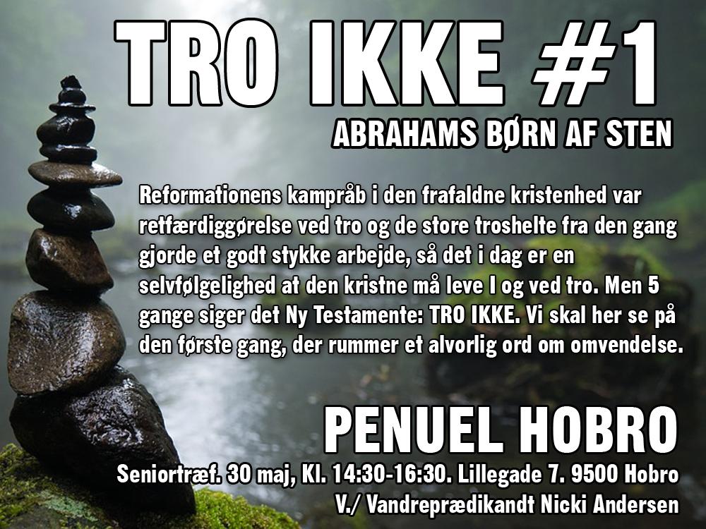 TRO IKKE #1 @  - Penuel Hobro | Hobro | Danmark
